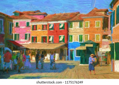 Bright colors in the afternoon, the candy city of Burano island. There are tourists from all over the world come to visit this city.  Architecture and landmarks of Vanice, Italy - oil colour painting