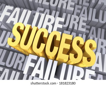 """A bright, gold """"SUCCESS"""" arises to stand above a background consisting of the word, """"FAILURE"""", repeated many times at different depths."""