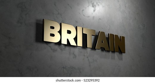 Britain - Gold sign mounted on glossy marble wall  - 3D rendered royalty free stock illustration. This image can be used for an online website banner ad or a print postcard.