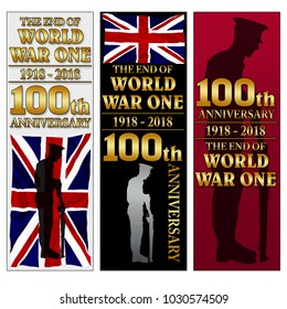 Britian, United Kingdom  - The end of World War One. 100th anniversay banner. 1918 - 2018. Original design. Set of 3 vertical banners.