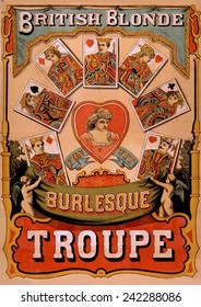 British Blondes Troupe introduced Burlesque to the U.S. during their 1868 American tour. This 1870 poster advertised the wit and fun of their Burlesque show.