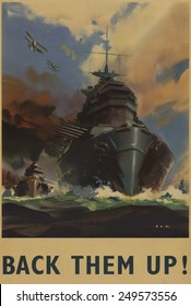 British WW2 poster. 'Back Them Up!' reads a poster depicting warships and seaplanes. Ca. 1939-45.
