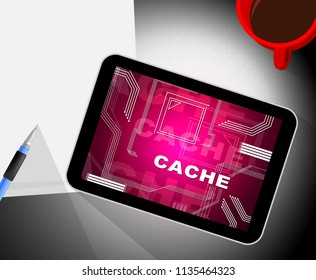 Browser Cache Webpage Offline Memory 2d Illustration Shows Geocaching Of Computer Content And Documents