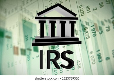 Building icon and text IRS, with the financial data visible in the background. 3D rendering.