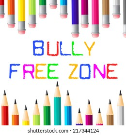 Bully Free Zone Meaning No Bullying And Assistance