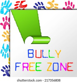 Bully Free Zone Showing No Bullying And Cyberbullying