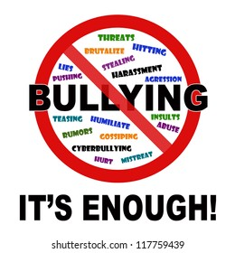 Bullying, it's enough sign on white background.
