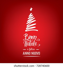 "Buon Natale e felice Anno Nuovo, ""Merry Christmas and Happy New Year"" in italian - greetings card handwritten with a stilized christmass tree"