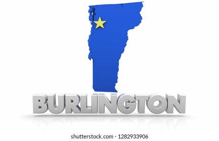 Burlington Vermont VT City State Map 3d Illustration