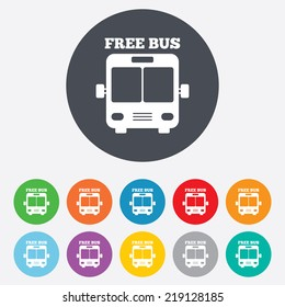 Bus free sign icon. Public transport symbol. Round colourful 11 buttons.