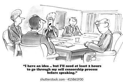 Business cartoon about the businesswoman who has to think through everything she might say in case she makes a mistake.