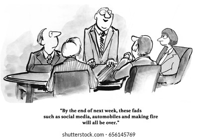 Business cartoon about a manager believing social media is a fad.