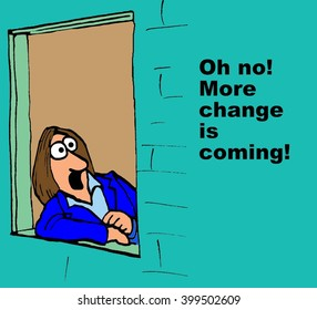 Business cartoon about resisting change.