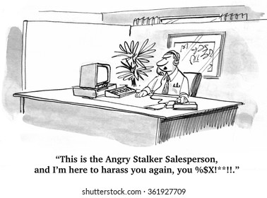 Business cartoon about sales.  The dreaded sales solicitor is on the phone again.