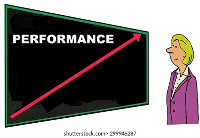 Business cartoon of businesswoman smiling and looking at blackboard that has the word 'performance' on it with a red arrow going up.