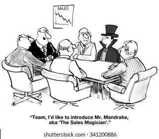 Business cartoon of a meeting including a magician and a chart with declining sales, 'Team, I'd like to introduce Mr. Mandrake, aka 'The Sales Magician'.'