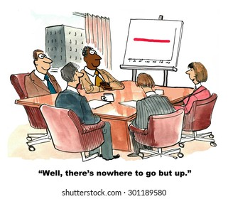 Business cartoon showing a meeting, a chart with flat sales and manager saying, 'well, there's nowhere to go but up'.