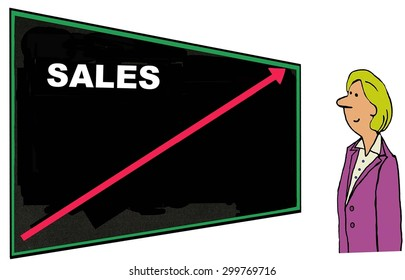 Business cartoon that shows a businesswoman looking at a blackboard that has the word 'sales' on it and an increasing red arrow.