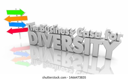 The Business Case for Diversity Arrow Signs Inclusion 3d Illustration