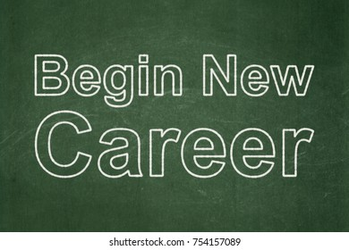 Business concept: text Begin New Career on Green chalkboard background