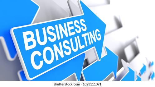 Business Consulting, Label on Blue Cursor. Business Consulting - Blue Pointer with a Label Indicates the Direction of Movement. 3D Render.