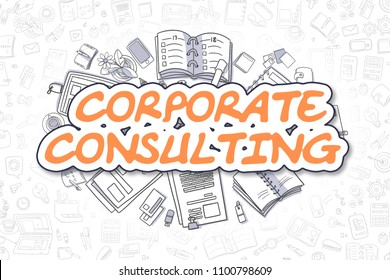 Business Illustration of Corporate Consulting. Doodle Orange Text Hand Drawn Doodle Design Elements. Corporate Consulting Concept.