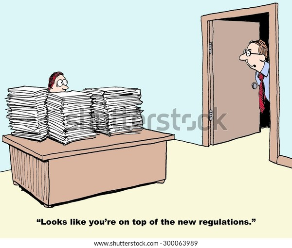 """Geschäfts- oder Industriekartoon, der Manager mit Stacks und Papierstapeln auf seinem Schreibtisch und Chef zeigt und sagt: """"Sieht so aus, als hätten Sie die neuen Vorschriften übertroffen""""."""