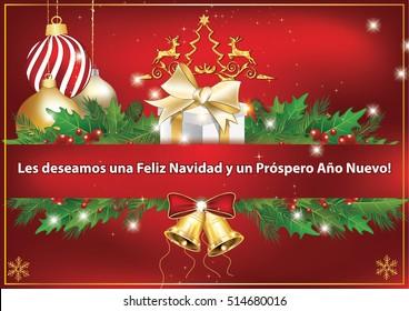 Business Spanish greeting card. We wish you Merry Christmas and Happy New Year!(Spanish Text: Los deseamos una Feliz Navidad y un Prospero Ano Nuevo!). Print colors used.