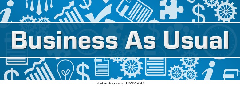 Business as usual concept image with text and related symbols.