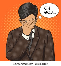 Businessman with facepalm gesture pop art style raster illustration. Human illustration. Comic book style imitation. Vintage retro style. Conceptual illustration