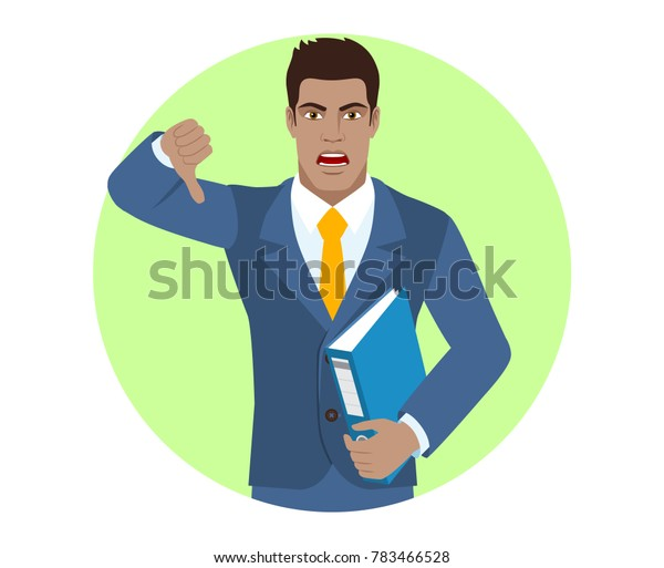 Businessman holding a folder and showing thumb down gesture as rejection symbol. Portrait of Black Business Man in a flat style. Raster illustration.