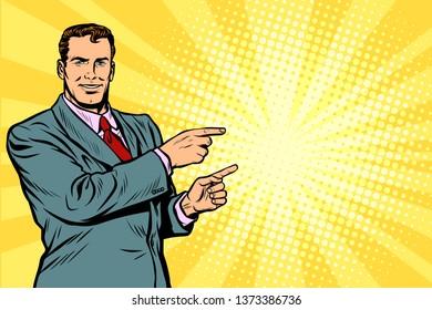 Businessman pointing finger at the side. Pop art retro  illustration comic cartoon kitsch drawing