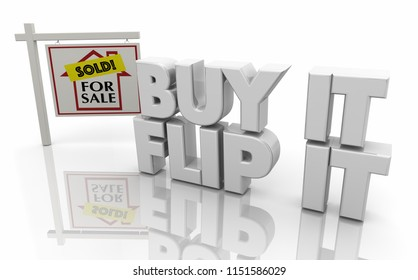Buy It Flip It House Home Sale Sign 3d Illustration
