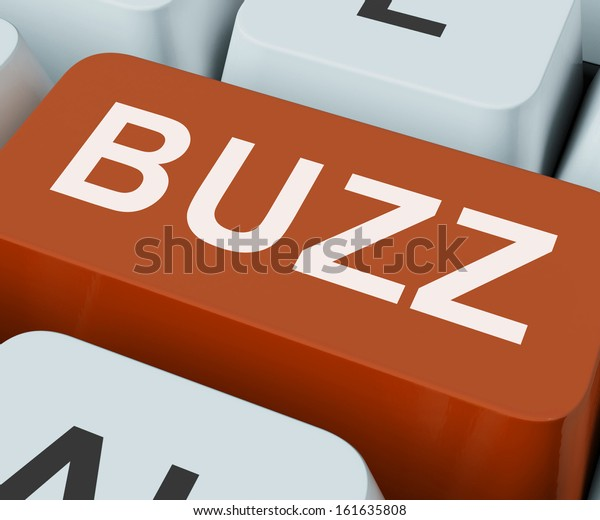 Buzz Key Showing Awareness Exposure And Publicity