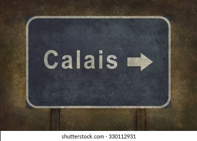 Calais blue directional road sign (with arrow) illustration with distressed ominous background