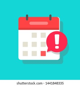 Calendar deadline or event reminder notification icon, flat cartoon agenda symbol with selected important day and notice message isolated image