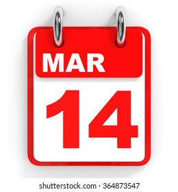 Calendar on white background. 14 March. 3D illustration.