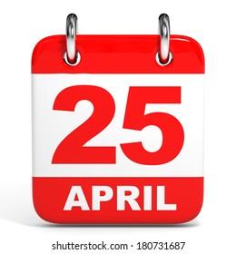 Calendar on white background. 25 April. 3D illustration.