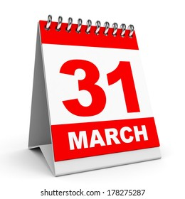 Calendar on white background. 31 March. 3D illustration.