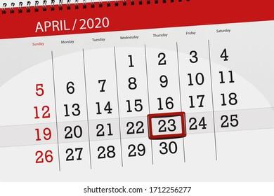 Calendar planner for the month april 2020, deadline day, 23, thursday.