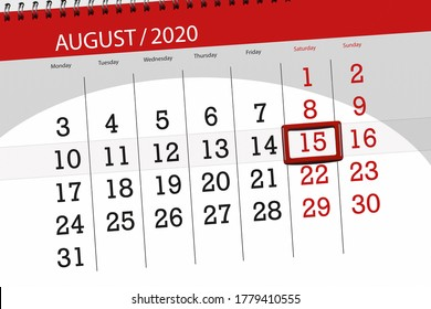 Calendar planner for the month august 2020, deadline day, 15, saturday.