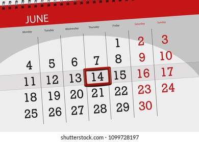 Calendar planner for the month, deadline day of the week, thursday, 2018 june 14