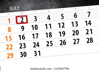 Calendar planner for the month, deadline day of the week, monday 2018 july 2