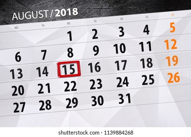 Calendar planner for the month, deadline day of the week 2018 august, 15, Wednesday