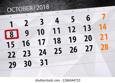 Calendar planner for the month, deadline day of week 2018 october, 8, monday