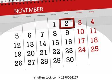 Calendar planner for the month, deadline day of week 2018 november, 2, Friday