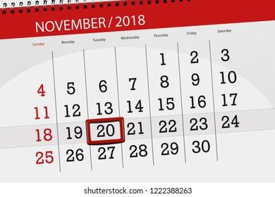 Calendar planner for the month, deadline day of week 2018 november, 20, Tuesday