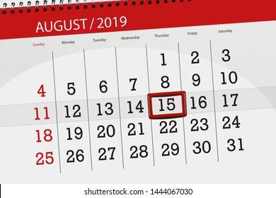 Calendar planner for the month, deadline day of the week 2019 august, 15, Thursday.