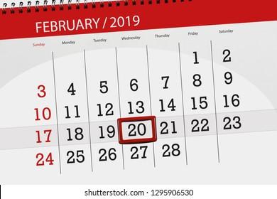 Calendar planner for month february 2019, deadline day, 20 wednesday