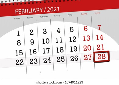 Calendar planner for the month february 2021, deadline day, 28, sunday.